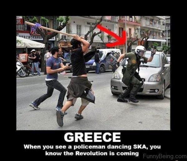 Greece When You See A Policeman