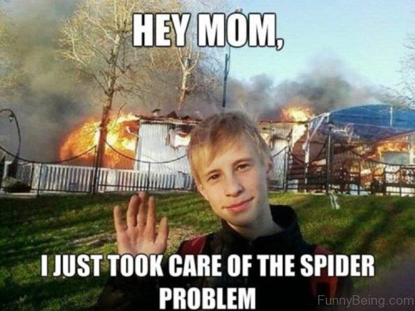 Hey Mom I Just Took Care