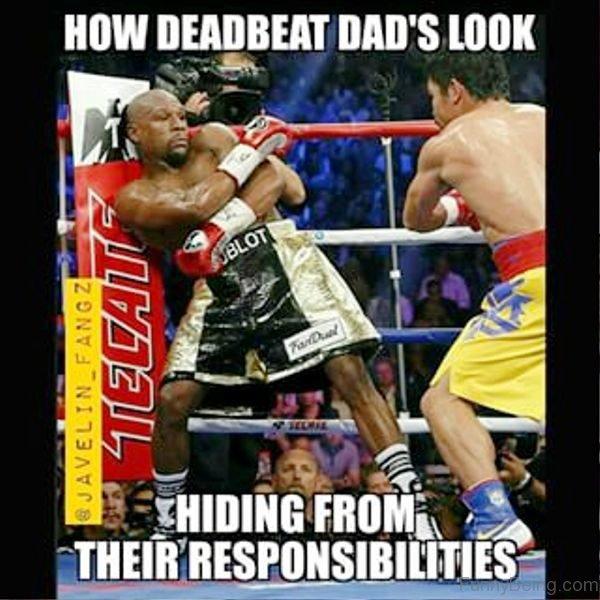 How Deadbeat Dad Look