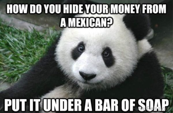 How Do You Hide Your Money From A Mexican