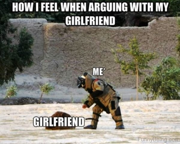 How I Feel When Arguing With My Girlfriend