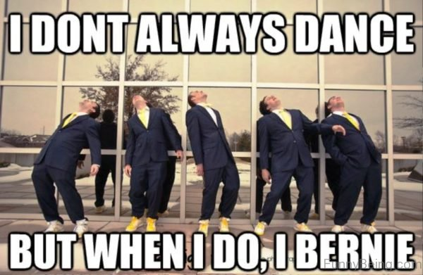 I Dont Always Dance
