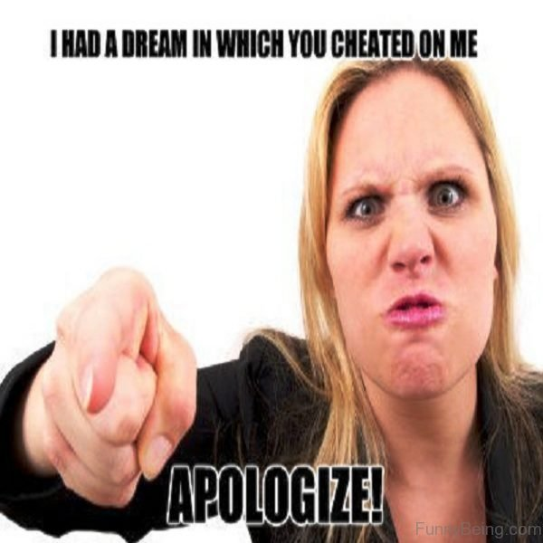 I Had A Dream In Which You Cheated On Me