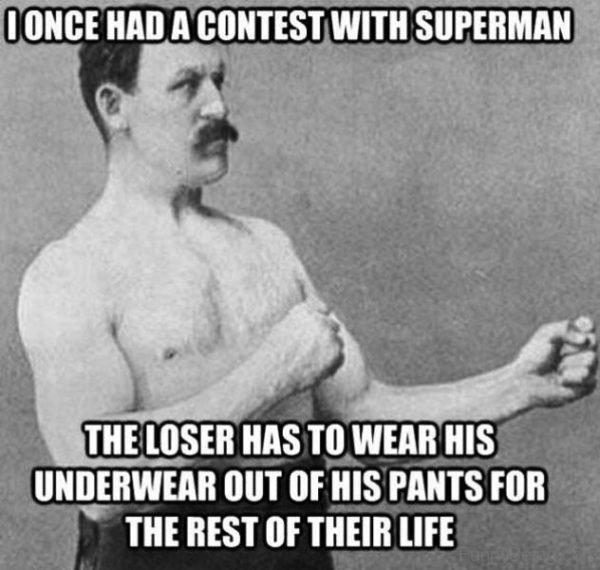 I Once Had A Contest With Superman