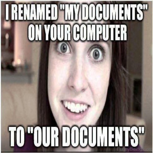 I Renamed My Documents On Your Computer