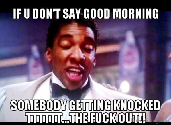 If You Dont Say Good Morning