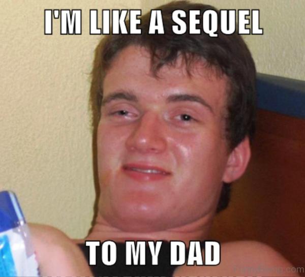 Im Like A Sequel