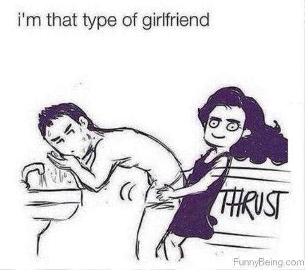 Im That Type Of Girlfriend