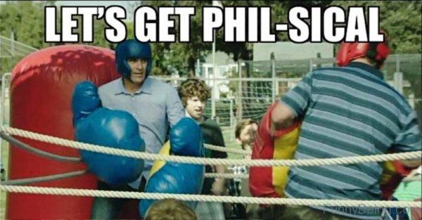 Lets Get Phil Sical