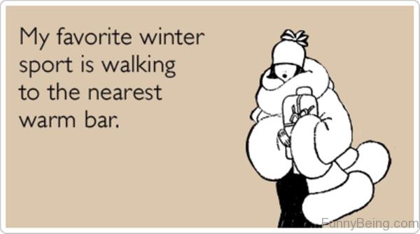 My Favorite Winter Sport Is Walking
