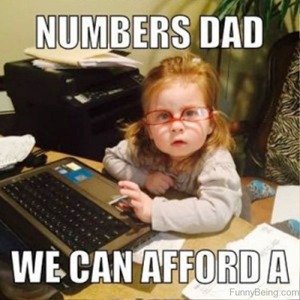 Numbers Dad We Can Afford A