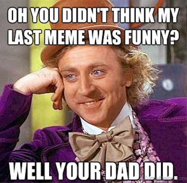 40 Awesome Dad Memes