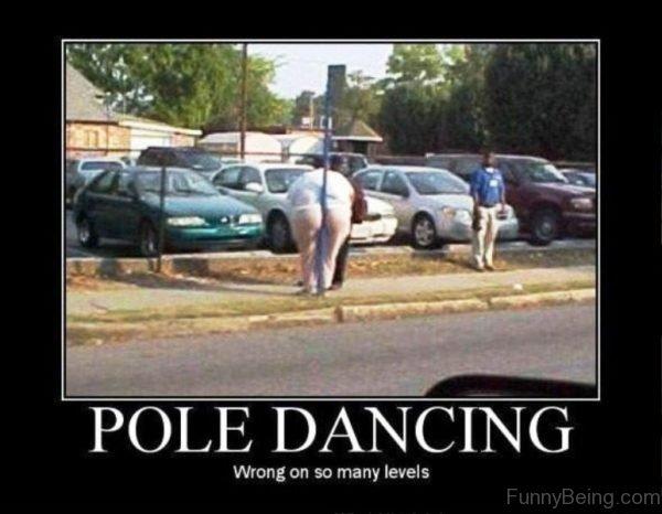 Pole Dancing Wrong
