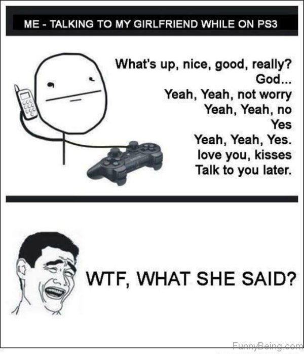Talking To My Girlfriend While On PS3