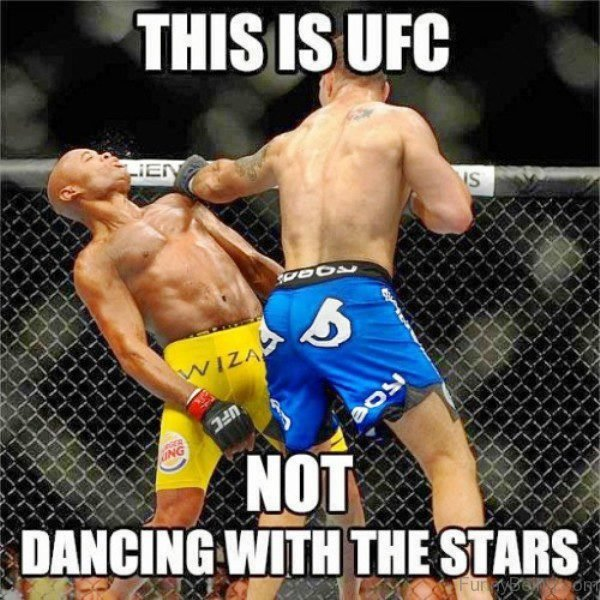This Is UFC Not Dancing With The Stars