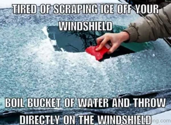Tired Of Scraping Ice Off Your Windshield