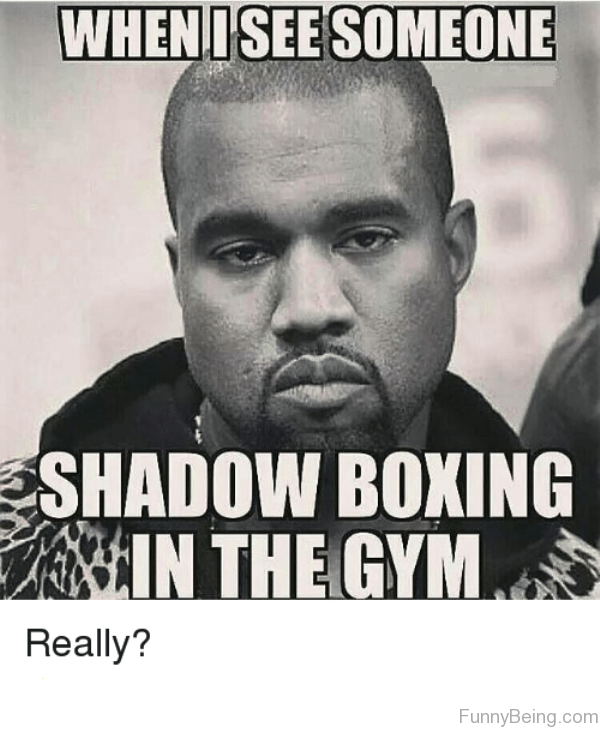 When I See Someone Shadow Boxing