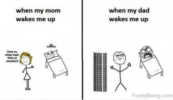 When My Mom Wakes Me Up