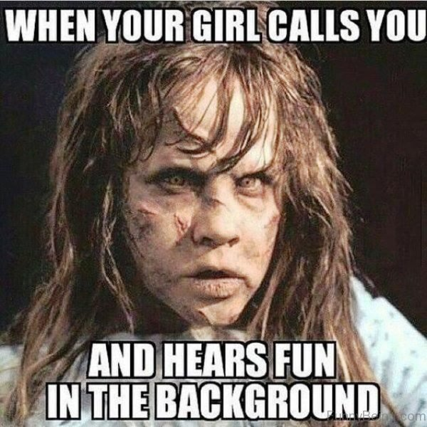 When Your Girl Calls You