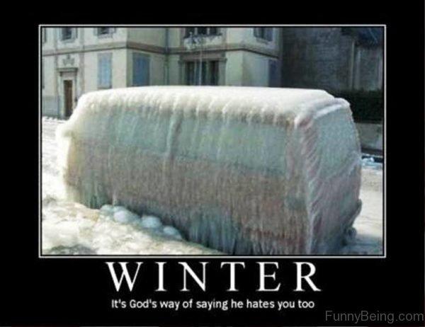 Winter Its Gods Way Of Saying