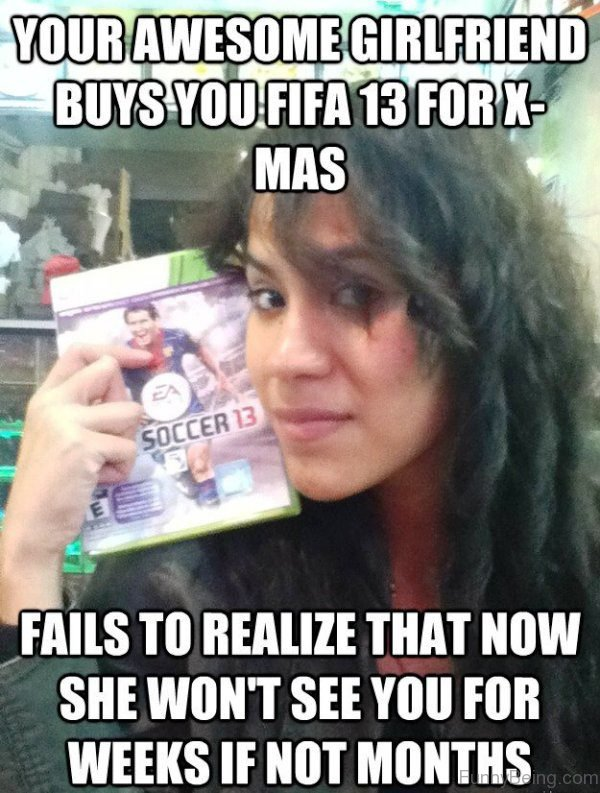 Your Awesome Girlfriend Buys You Fifa