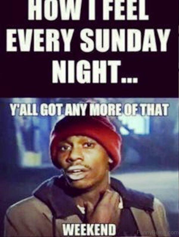 How I Feel Every Sunday Night