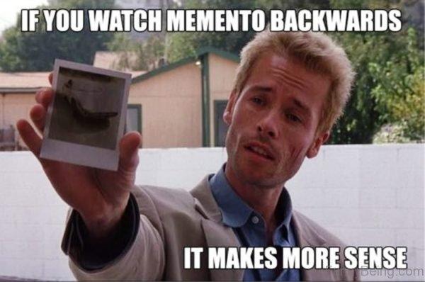 If You Watch Memento Backwards