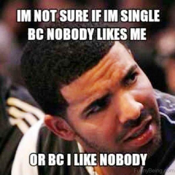 Im Not Sure If Im Single