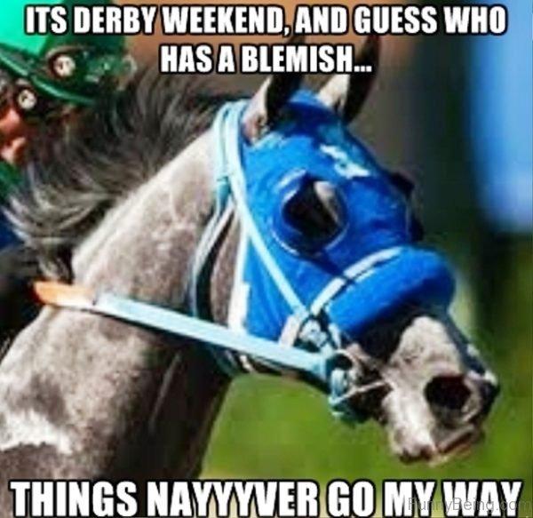 Its Derby Weekend