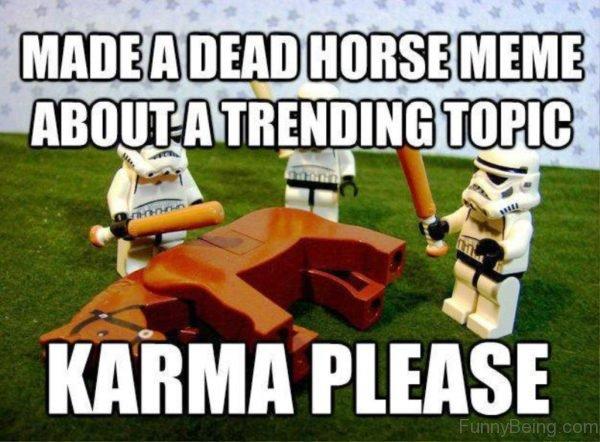 Made A Dead Horse Meme