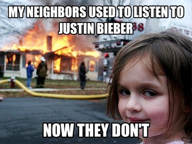 My Neighbors Used To Listen 84 most funniest justin bieber memes