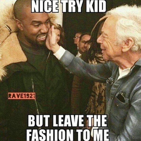 Nice Try Kid