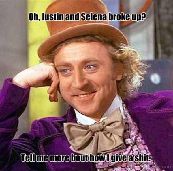 Oh Justin And Selena Broke Up