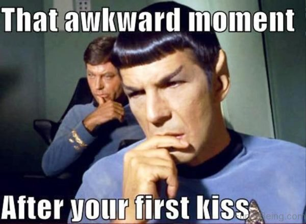 That Awkward Moment After Your First Kiss