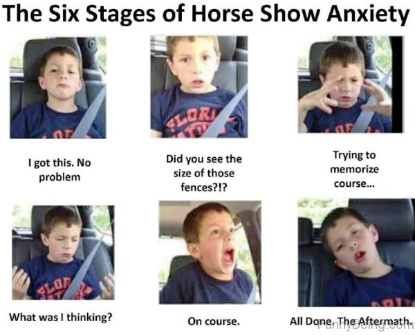 The Six Stages Of Horse Show Anxiety