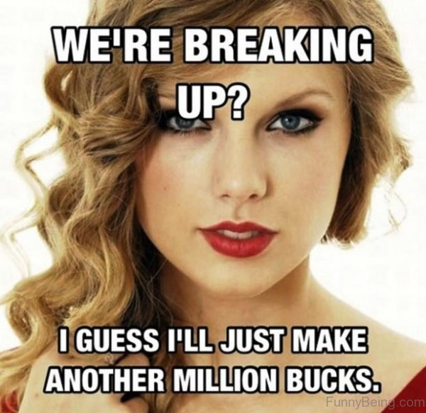 We re Breaking Up