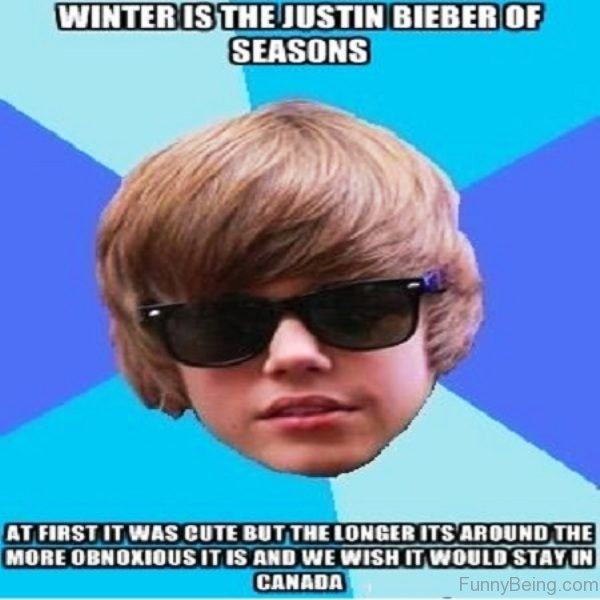 Winter Is The Justin Bieber Of Seasons