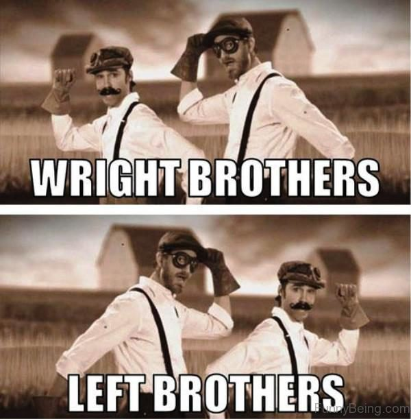 Wright Brothers Vs Left Brothers