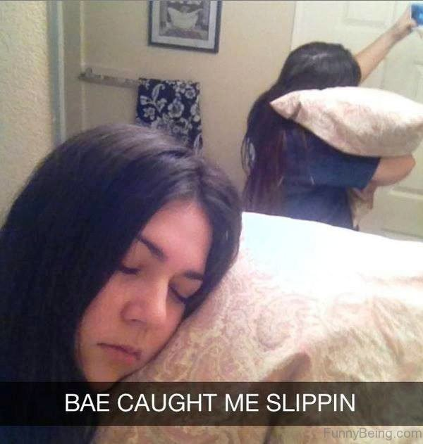 Bae Caught Me Slippin