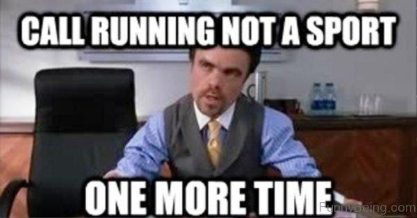 Call Running Not A Sport