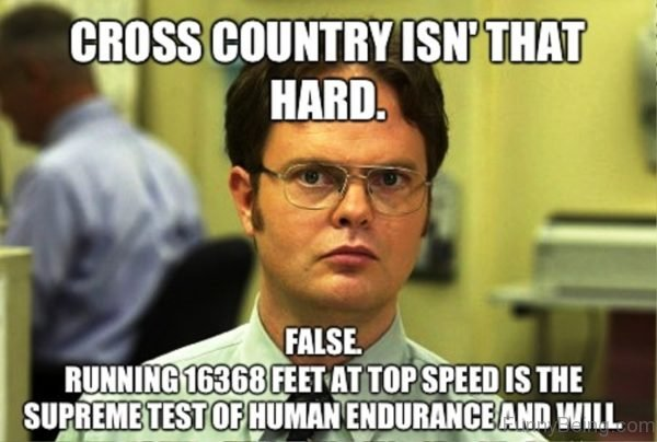 Cross Country Isnt That Hard