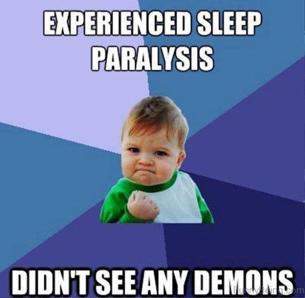 Experienced Sleep Paralysis