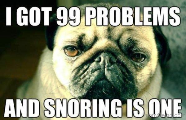 I Got 99 Problems