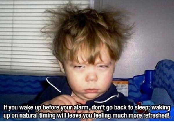 If You Wake Up Before Your Alarm