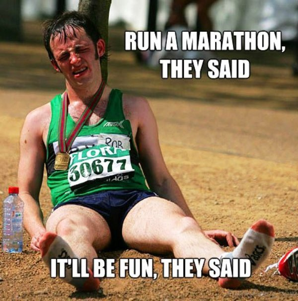Run A Marathon They Said