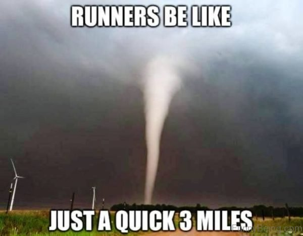 Runners Be Like