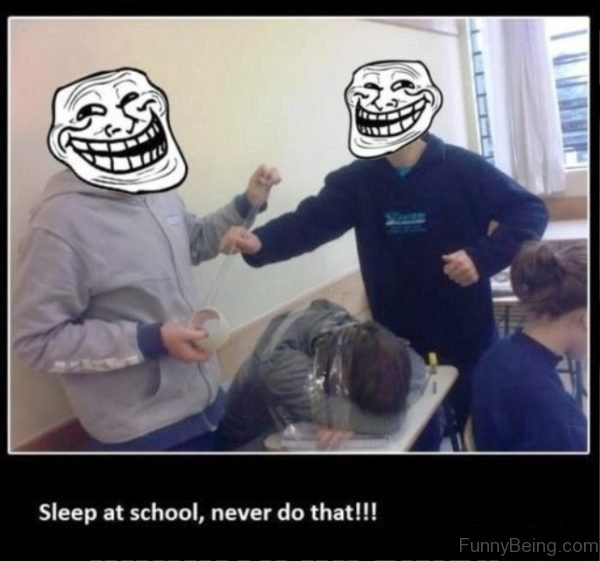 Sleep At School Never Do That