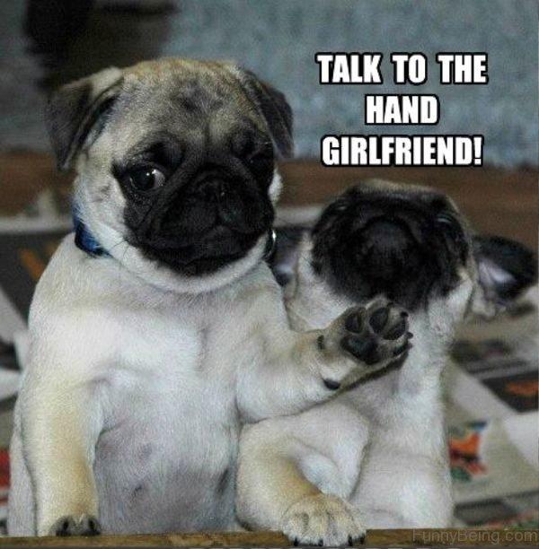 Talk To The Hand Girlfriend