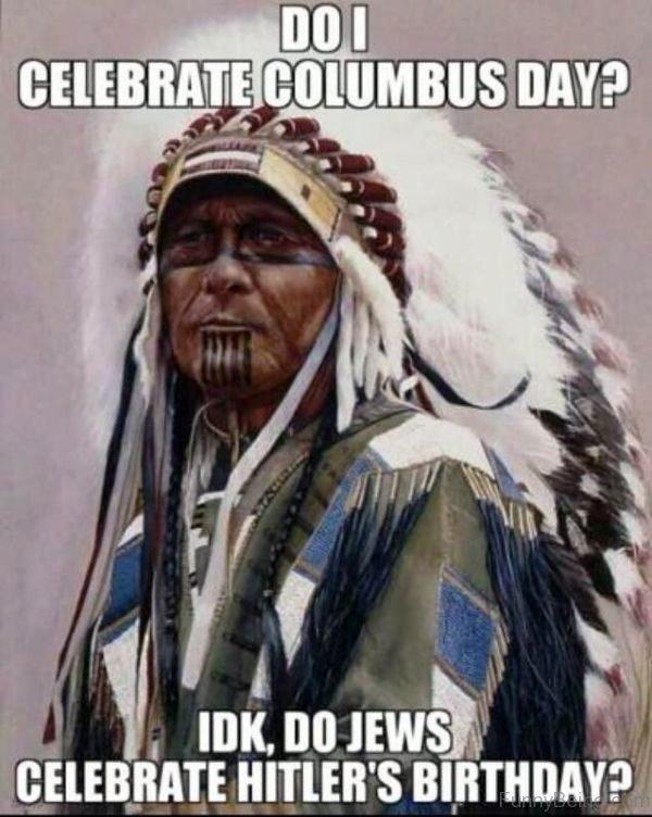 Do I Celebrate Columbus Day