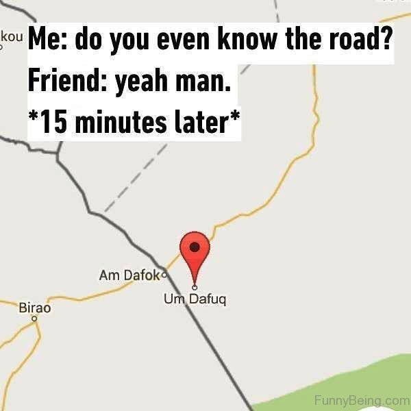 Do You Even Know The Road